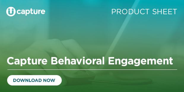 Capture Behavioral Engagement – Product Sheet