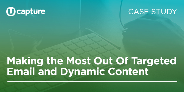 Making-the-Most-Out-Of-Targeted--Email-and-Dynamic-Content2