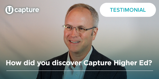 How did you discover Capture Higher Ed? | Boyd Bradshaw
