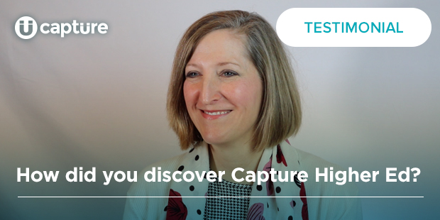 How did you discover Capture Higher Ed? | Mary Wagner