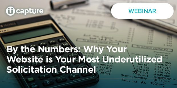 By the Numbers: Why Your Website is Your Most Underutilized Solicitation Channel