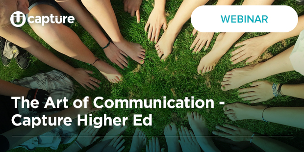 The Art of Communication – Capture Higher Ed