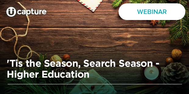 'Tis the Season, Search Season –  Higher Education