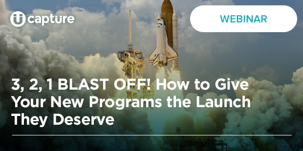 3, 2, 1 BLAST OFF! How to Give Your New Programs the Launch They Deserve
