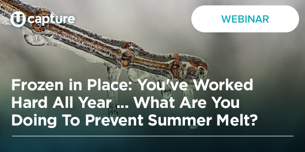 Frozen in Place: You've Worked Hard All Year….What Are You Doing To Prevent Summer Melt?
