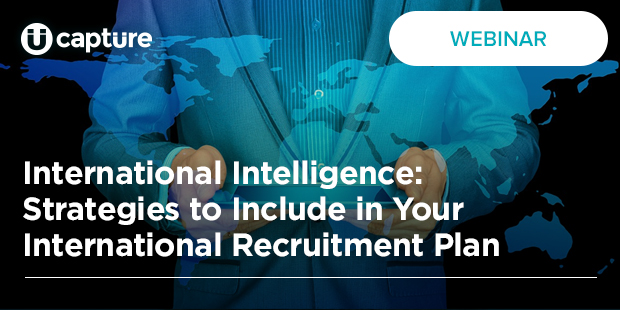 International Intelligence: Strategies to Include in Your International Recruitment Plan