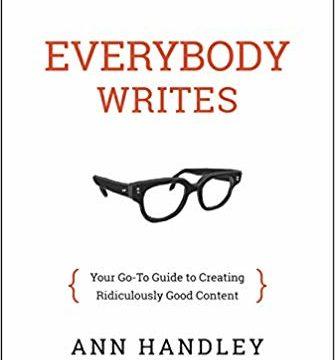 9. Everybody Writes by Ann Handley (2014)