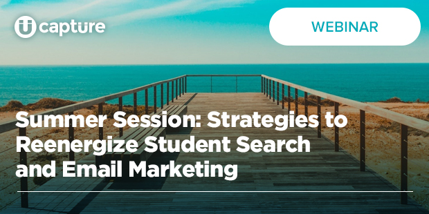Summer Session: Strategies to Reenergize Student Search and Email Marketing