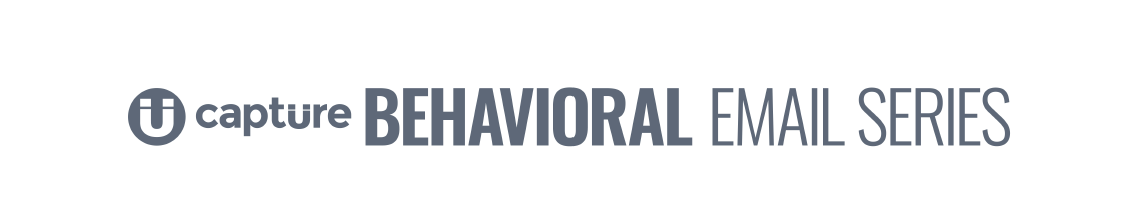 Introducing Capture's Behavioral Email Series, Capture Higher Ed